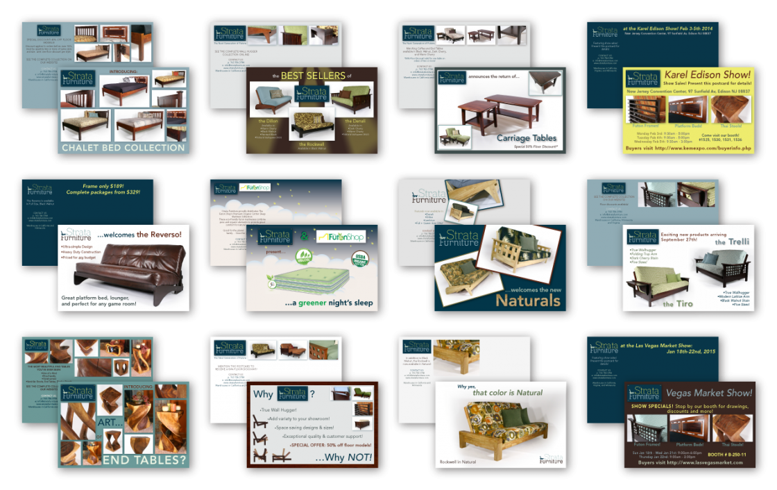 Throughout my time at Strata Furniture, I created over 30 promotional and informational postcards that were mailed across the country to both current and prospective retailers.